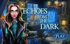 Echoes from the Dark