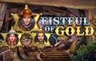 Fistful of Gold