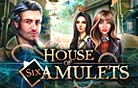 House of Six Amulets