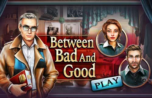 Between Bad and Good