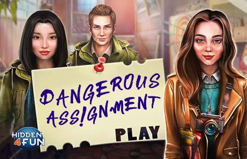 Game:Dangerous assignment