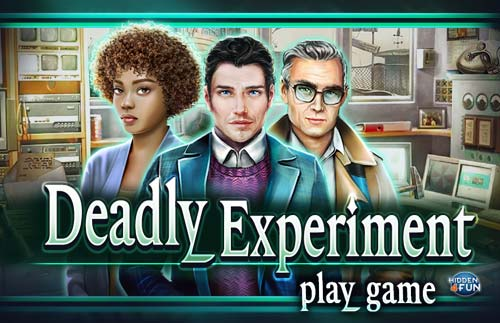 Deadly Experiment