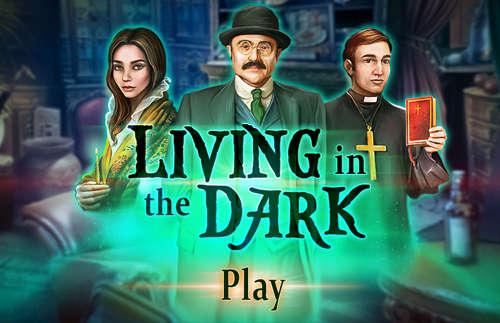 Game:Living in the dark