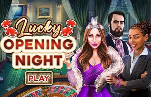 Lucky Opening Night